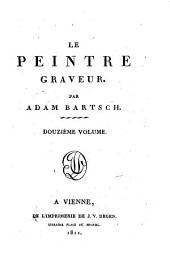 Le peintre graveur: Volumes12à13