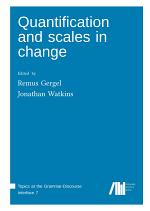 Quantification and scales in change