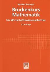 Brückenkurs Mathematik für Wirtschaftswissenschaftler: Ausgabe 4