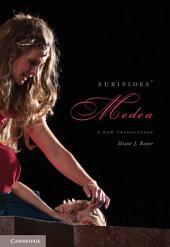 Euripides' Medea: A New Translation