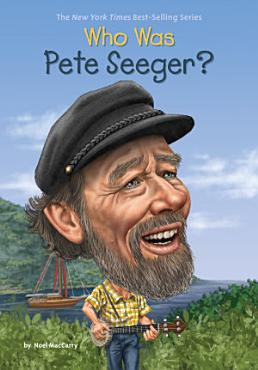 Who Was Pete Seeger  PDF