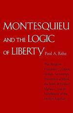 Montesquieu and the Logic of Liberty