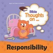 Bible Thoughts on Responsibility: Work hard at whatever you do
