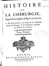Histoire de la chirurgie: depuis son origine jusqu'à nos jours