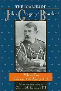 The Diaries of John Gregory Bourke Volume 2 PDF