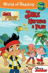Jake and the Never Land Pirates: Jake Hatches a Plan