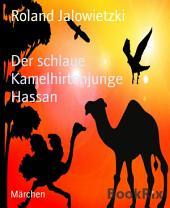Der schlaue Kamelhirtenjunge Hassan