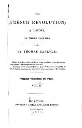The French Revolution: a History: Volume 2
