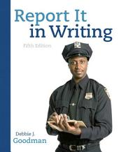 Report It in Writing: Edition 5