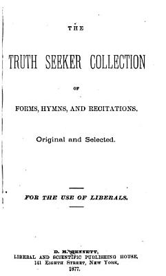 The Truth Seeker Collection of Forms  Hymns  and Recitations PDF