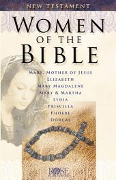 Women of the Bible: New Testament