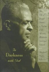 In Darkness with God: The Life of Joseph Gomez, a Bishop in the African Methodist Episcopal Church