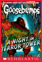 Classic Goosebumps #12: A Night in Terror Tower