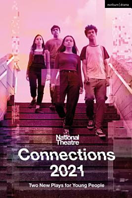 National Theatre Connections 2021  Two Plays for Young People