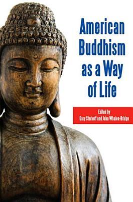 American Buddhism as a Way of Life PDF