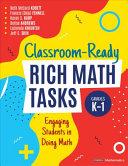 Classroom-Ready Rich Math Tasks for Grades K-1
