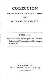 Coleccion De Obras En Verso Y Prosa: Contiene los quatro primeros Libros de la Eneida de Vergilio, traduidos en verso Castellano, Volumen 3