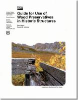 Guide for Use of Wood Preservatives in Historic Structures PDF