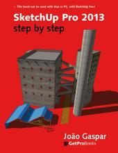 SketchUp Pro 2013 step by step