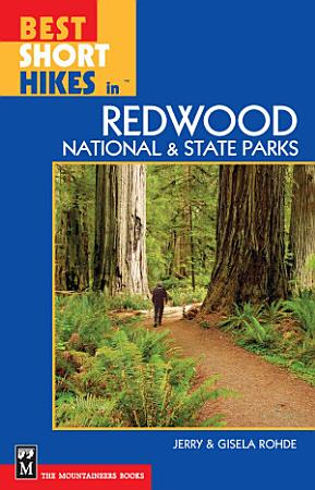 Best Short Hikes in Redwood National and State Parks PDF