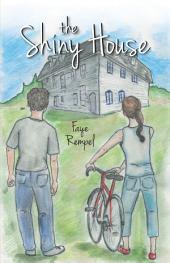 The Shiny House