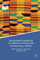 The Palgrave Handbook of African Colonial and Postcolonial History PDF