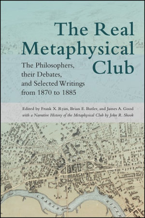 The Real Metaphysical Club