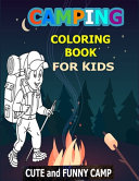 Camping Coloring Book For Kids