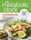 The Metabolic Clock Cookbook