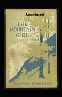 The Mountain Girl Annotated