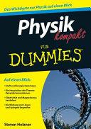 Physik kompakt f  r Dummies PDF