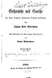Gespräche mit Goethe in der letzten Jahren seines Lebens: Band 3