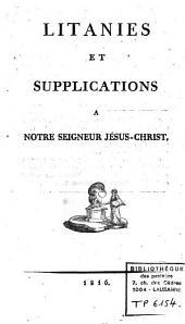 Litanies et supplications à Notre Seigneur Jésus-Christ