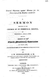 General objections against missions for the conversion of the heathen considered: a sermon