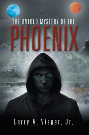 The Untold Mystery Of The Phoenix