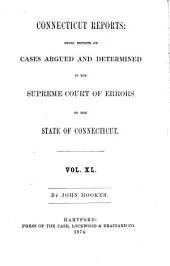 Connecticut Reports: Containing Cases Argued and Determined in the Supreme Court of Errors, Volume 40