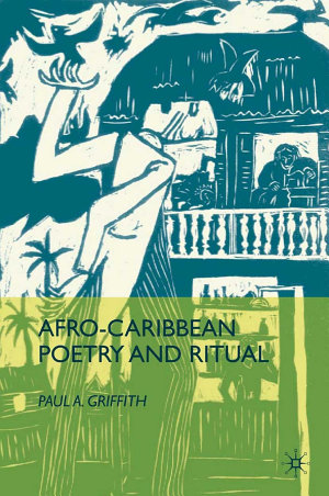 Afro Caribbean Poetry and Ritual