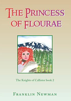 The Princess of Flourae