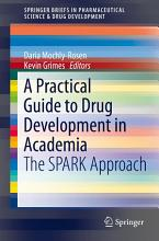 A Practical Guide to Drug Development in Academia PDF