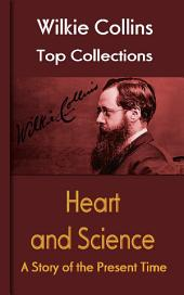 Heart and Science: Wilkie Collins Top Collections