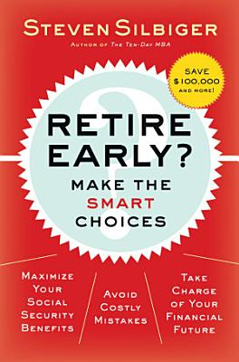 Retire Early  Make the SMART Choices PDF
