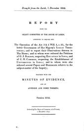 Report from the Select Committee of the House of Lords Appointed to Inquire Into the Operation ... for the Better Government of H. Majesty's Indian Territories