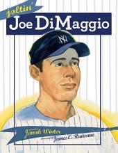 Joltin' Joe DiMaggio: with audio recording