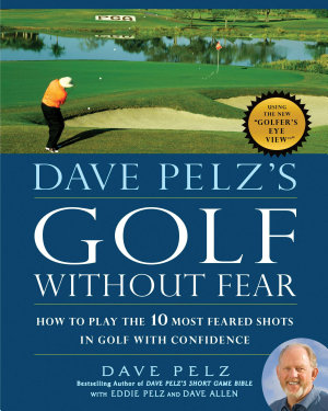 Dave Pelz s Golf without Fear