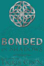 Bonded In Shadows: #2.5