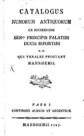 Catalogus Nummorum qui venales prostant Mannhemii: Volume 1