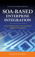 SOA Based Enterprise Integration  A Step by Step Guide to Services based Application PDF