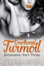 Emotional Turmoil - Part 3