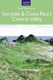 San JosŽ & Costa Rica's Central Valley