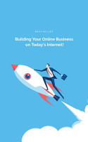 Building Your Online Business on Today s Internet  PDF